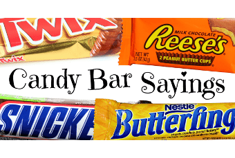 Candy Bar Sayings: The King-Sized List