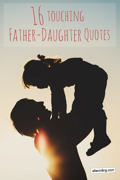 Quotes About Daughters And Fathers 16 of the Most ...