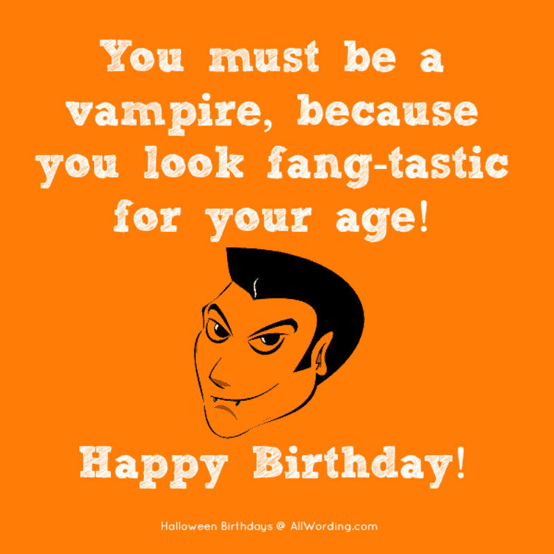 31 fang tastic halloween birthday wishes allwording com