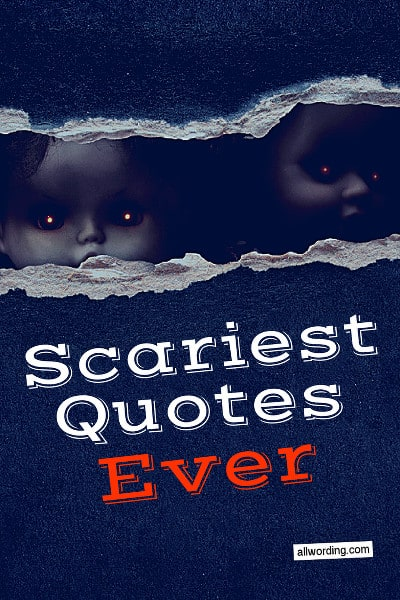 Scariest Quotes Ever: 37 Famously Creepy Sayings ...