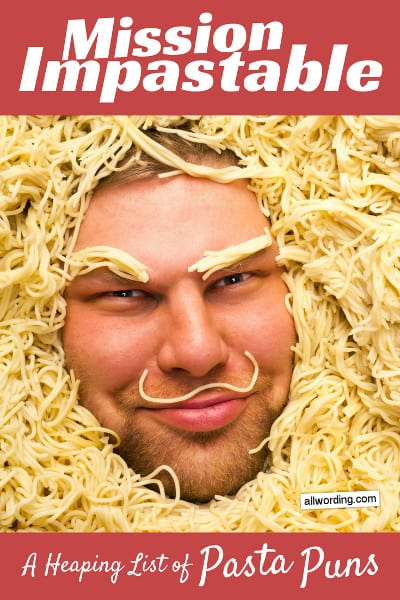 Puns and wordplay about spaghetti, lasagna, and other pasta favorites