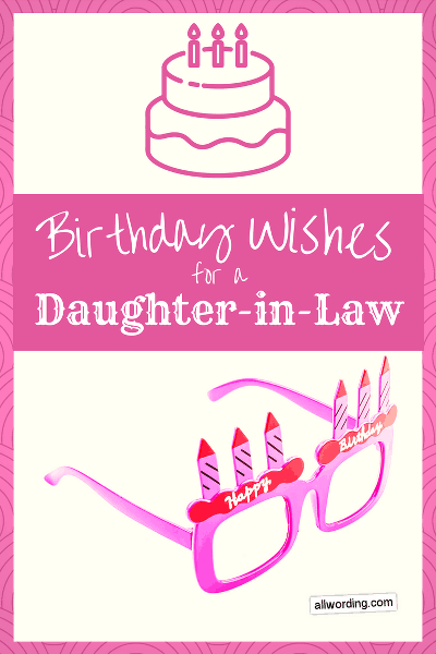 Birthday wishes for a special daughter-in-law