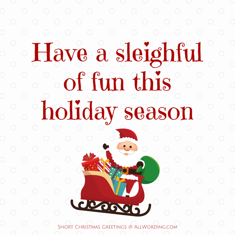 Have a sleighful of fun this holiday season.