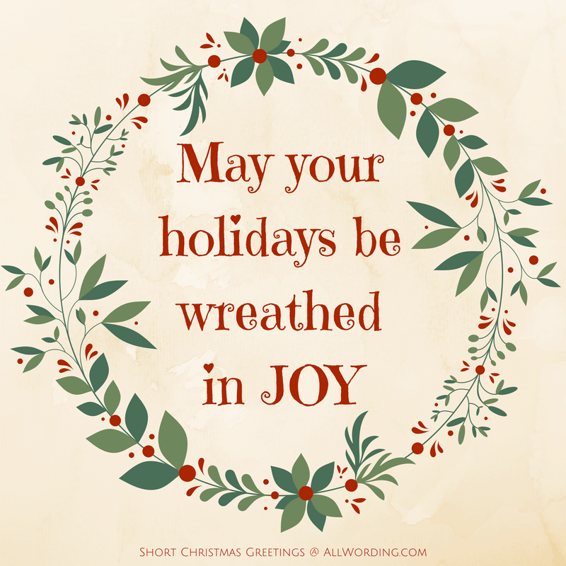 Spread Some Holiday Cheer With These Short Christmas Greetings Allwording Com