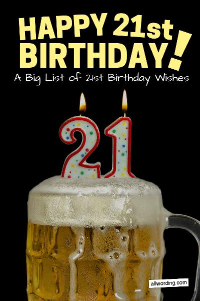 How To Wish Someone A Happy 21st Birthday Allwording Com