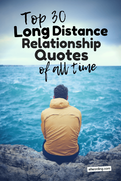 Top 30 Long Distance Relationship Quotes Of All Time Allwording Com