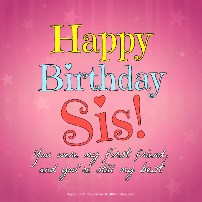Happy Birthday, Sister! 50+ Birthday Wishes For Your Amazing ...