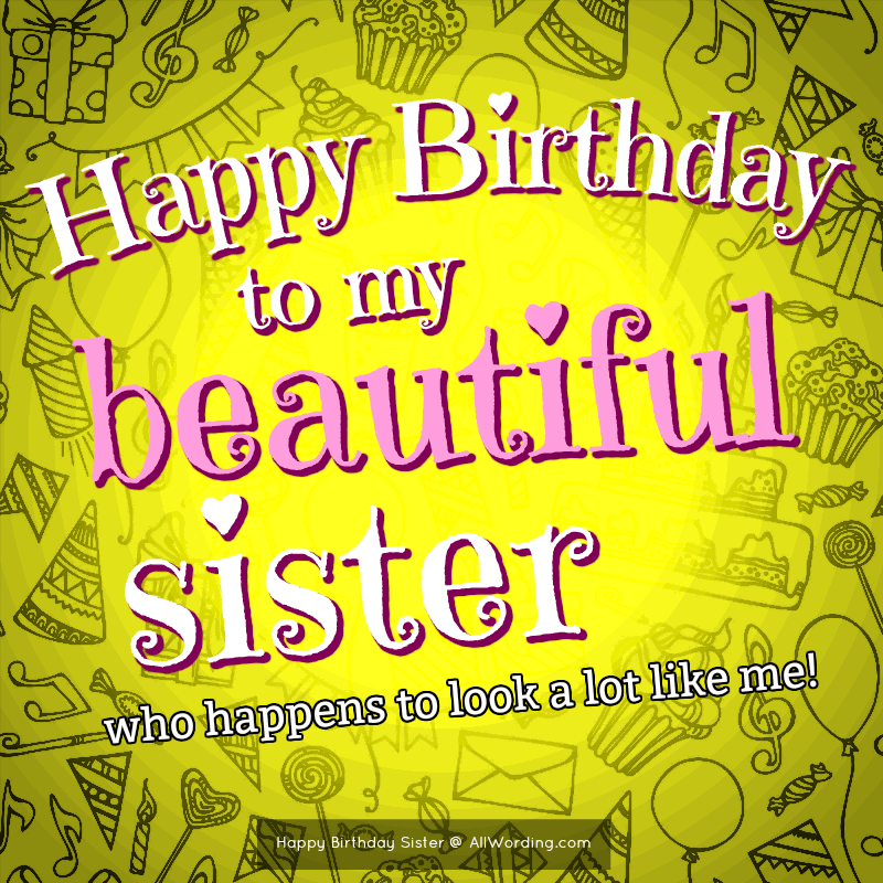 Happy Birthday Sister 50 Birthday Wishes For Your Amazing Sis Allwording Com