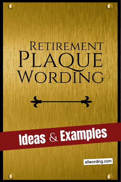Retirement plaque wording ideas and examples