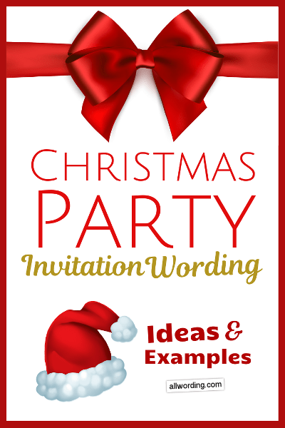 Christmas Party Invitation Wording Ideas And Examples Allwording Com