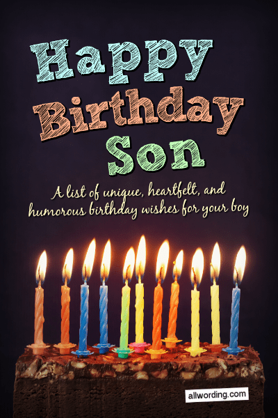 Birthday Wishes For Son.Happy Birthday Son 50 Birthday Wishes For Your Boy