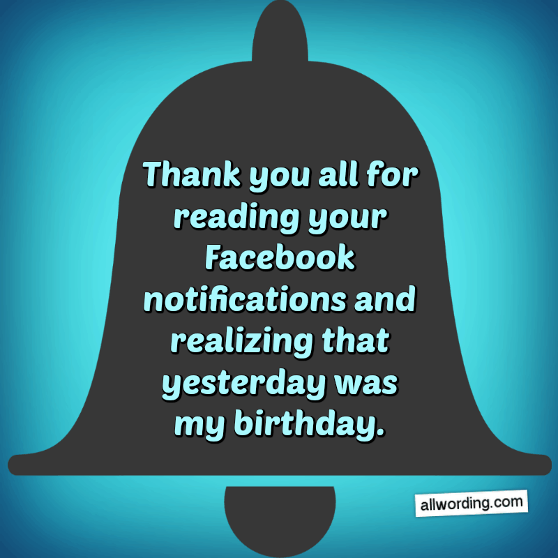 Birthday thanks funny for wishes facebook 21 Ways