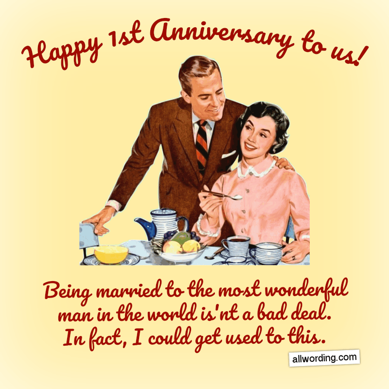 Happy 1st Anniversary to us! Being married to the most wonderful man in the world isn't a bad deal. In fact, I could get used to this.