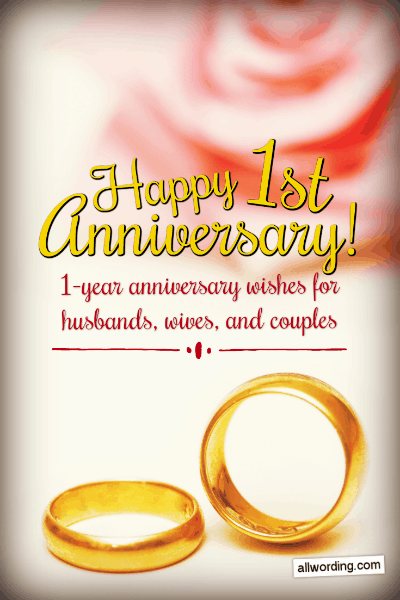 First Anniversary Wishes For A Husband Wife Or Couple Allwording Com