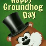 Ways to wish someone a Happy Groundhog Day