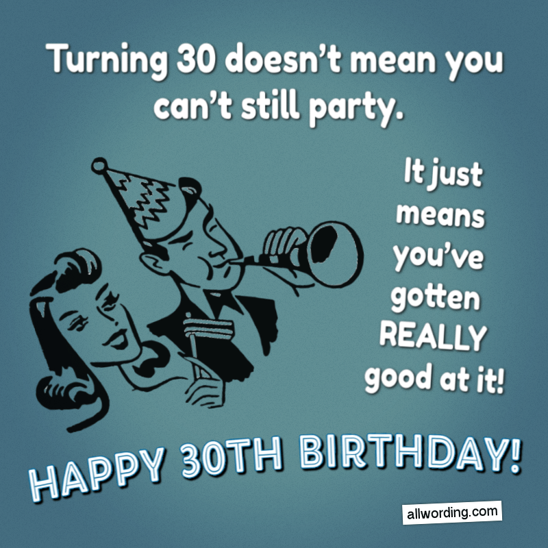 30 Ways To Wish Someone A Happy 30th Birthday Allwording Com