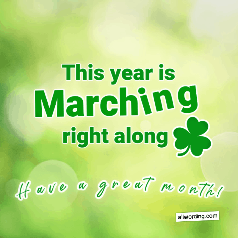 This year is March-ing right along. Have a great month!